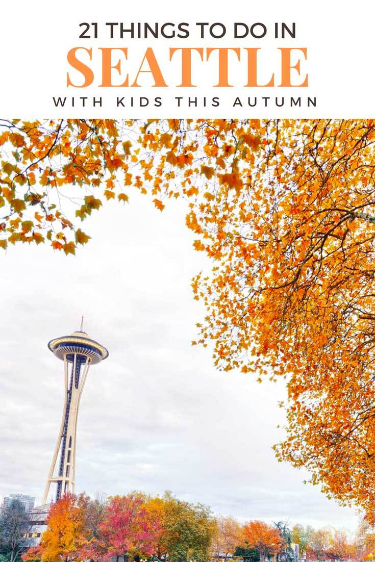 Things to do in Seattle with in autumn: Seattle gardens, museums, restaurants, Pike Place and more are ready and waiting, even when the Seattle rain moves in. #seattle #seattlewithkids #pacificnorthwest