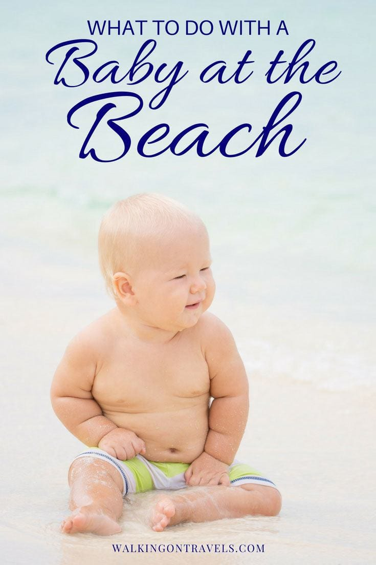 What to do with a baby at the beach: How to protect your baby from rolling away when all they want to do is eat sand and play