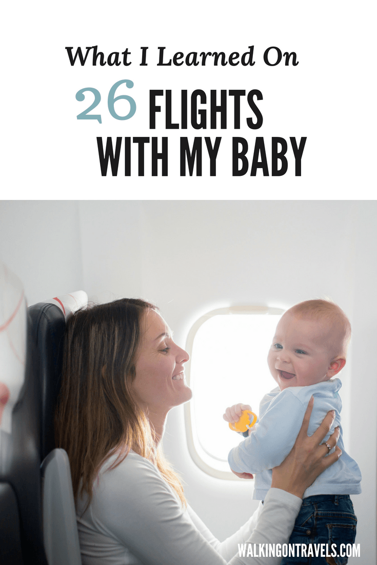 Tips for flying with a baby from someone who has actually been there and done that and done more than 26 flights with a baby before age three #travel #travelwithkids #babytravel #parenting #newparent