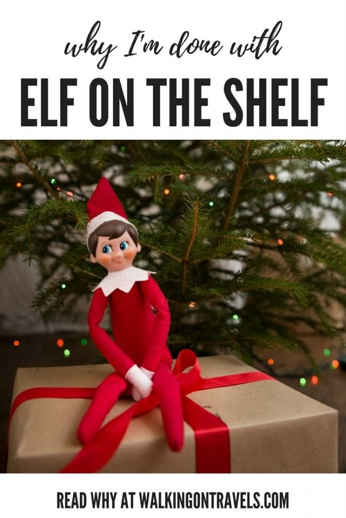 Why I'm Done With the Elf On The Shelf (AKA time to kick that ELF out of the house!): Christmas is hectic enough. Why do we parents add to our stress? Get rid of the Elf on the Shelf, lower your stress and bring what is important back to the holiday season #elfontheshelf #holidays #christmas #parenting