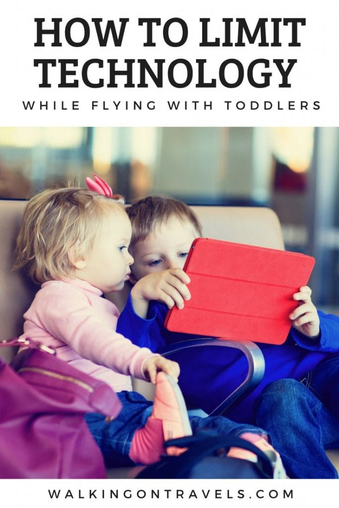 How to limit technology while flying with toddlers #travelwithkids #flyingwithkids