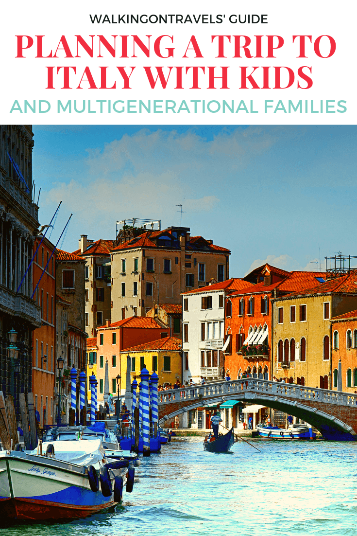 Planning a Trip to Italy with Kids and for Multigenerational Families traveling together: Gather the extended family and head to Italy with babies, toddlers and kids of all ages this year. Here is what you need to know before you book a holiday in Italy, tips for Italy accommodations, flights to Italy, Italian food, rental cars in Italy and how to keep everyone happy as you discover this beautiful country. #italy #italywithkids #holidayinitaly #italyvacation #italytrip