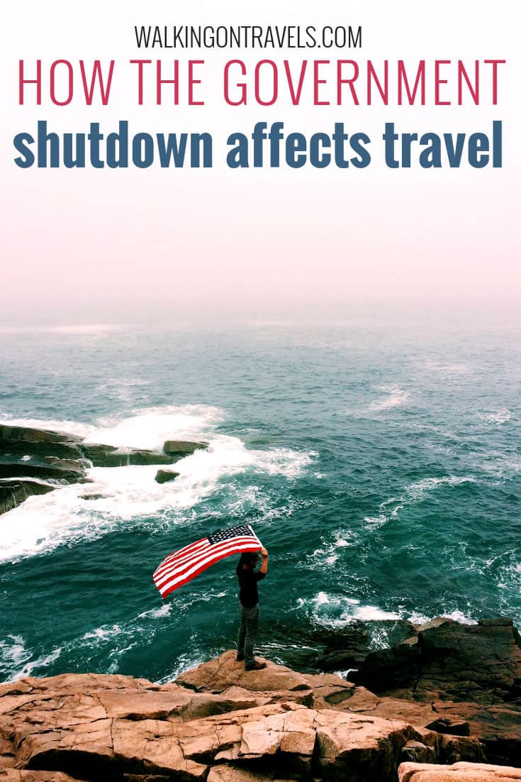 Government Shutdown Affects Everyone, even those who love to travel. The shutdown affects the US National Parks, small DC businesses, restaurants near Washington DC museums, and the nation's wildlife. How do you still travel during the government shutdown? Here are a few travel tips and travel advice to help you navigate a tricky time. #traveltips #traveladvice #governmentshutdown #nationalparks #usa