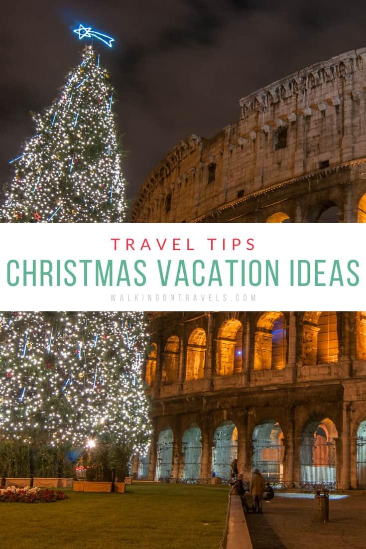 10 Alternative Christmas Vacation Ideas