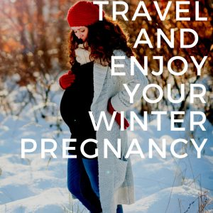 Winter pregnancy Tips