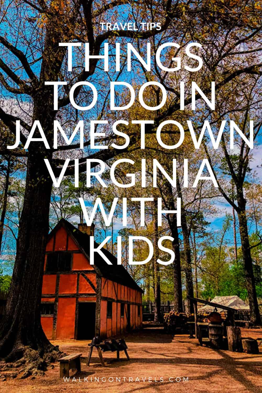 8 ways to explore Jamestown Virginia with Kids