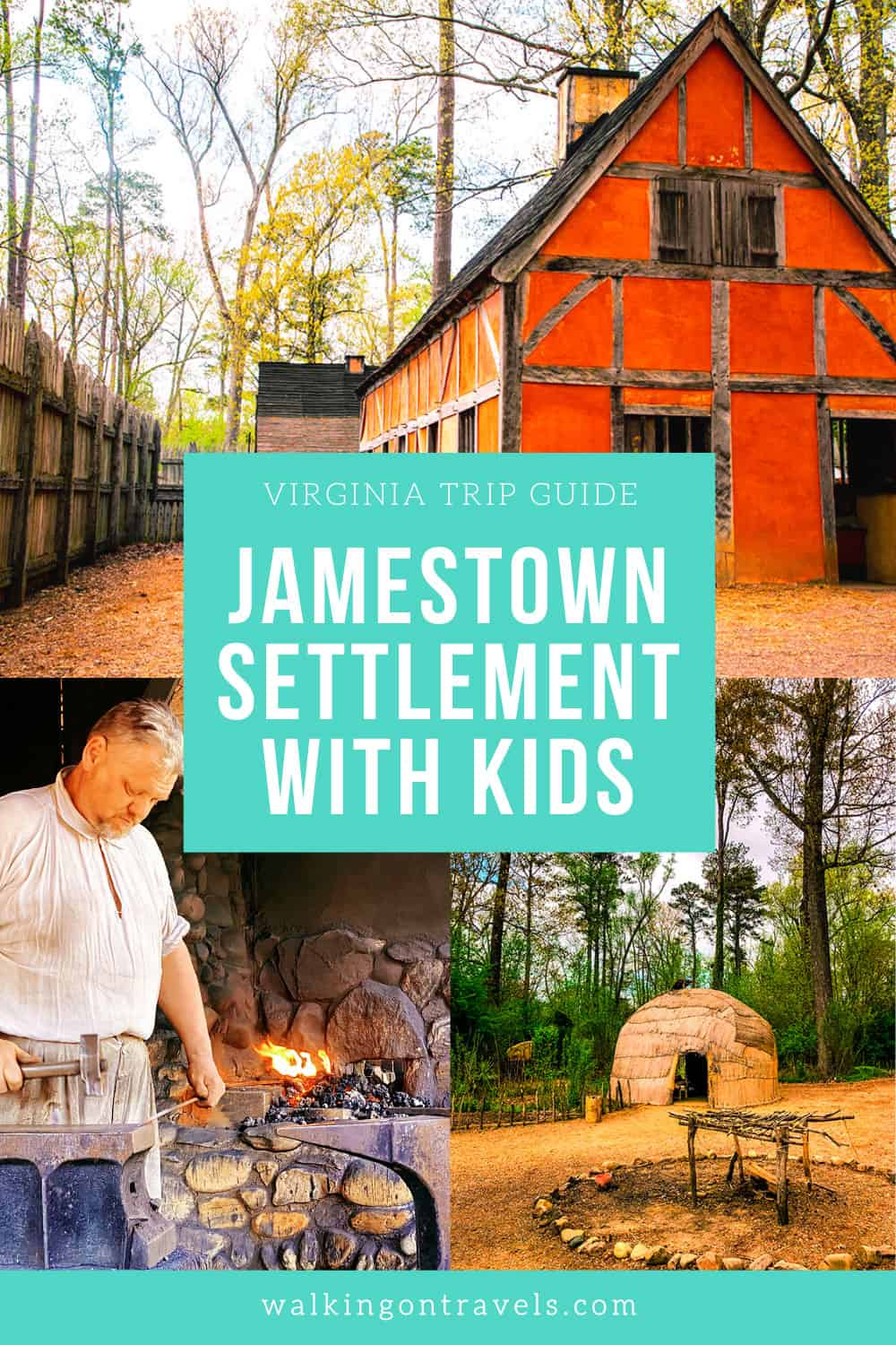 How to Experience Jamestown Virginia with Kids