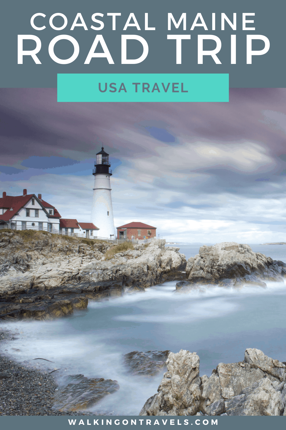Road Trip Itinerary Down the Southern Coast of Maine